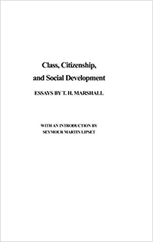 com class citizenship and social development essays  com class citizenship and social development essays 9780837167787 t h marshall books