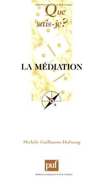 La médiation par Guillaume-Hofnung