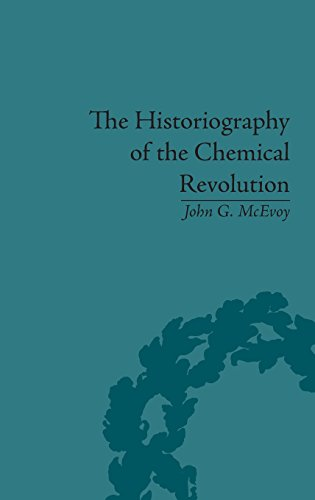 The Historiography of the Chemical Revolution: Patterns of Interpretation in the History of Science