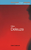 Gilles Deleuze (Routledge Critical Thinkers)