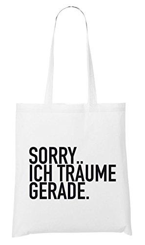 Sorry Ich Träum Gerade Bag White Certified Freak