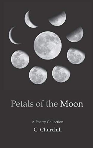 Petals of the Moon: A Poetry Col...
