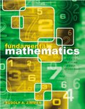 Fundamental Mathematics : A Student Oriented Teaching or Self-Study Text, Zimmer, Rudolf A., 0787293008