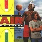 The Air Up There (Music from & Inspired by the Motion Picture) by N/A (0100-01-01)