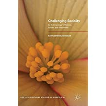 Challenging Sociality: An Anthropology of Robots, Autism, and Attachment