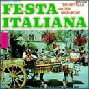 Festa Italiana: Italian Songs & Dances by Monitor Records