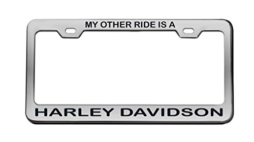 My Other Ride is A Harley Davidson Auto Chrome License Plate Tag Frame Arial Font Black