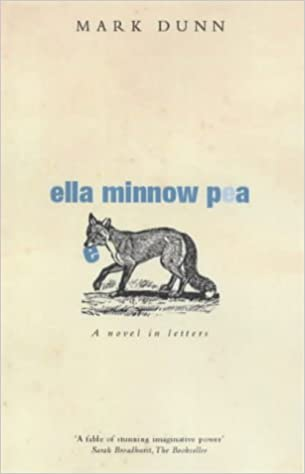 9111cb6b9c55f Ella Minnow Pea  Amazon.co.uk  Mark Dunn  8601300254111  Books