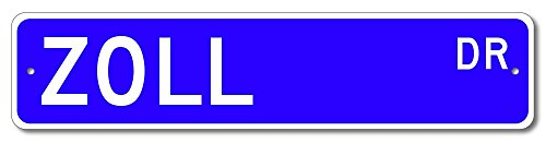 ZOLL Drive Street Sign, Custom ZOLL Family Last Name Sign - Blue - 4