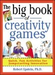 buy book  The Big Book of Creativity Games: Quick, Fun Acitivities for Jumpstarting Innovation