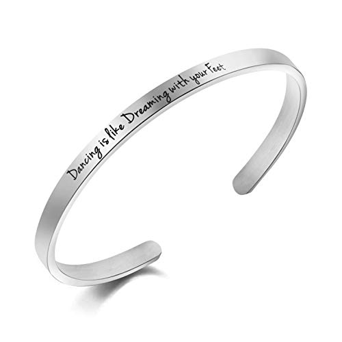 MEMGIFT Dancers Gift Jewelry Women Bracelet Dancing is Like Dreaming with Your Feet Personalized Inspirational Mantra Cuff Bangle Stainless Steel