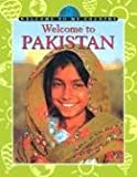 img - for Welcome to Pakistan (Welcome to My Country) book / textbook / text book