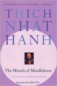 The Miracle of Mindfulness by Thich Nhat Hanh, Nhat