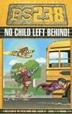 Ps238: No Child Left Behind, Aaron Williams, 1933288248