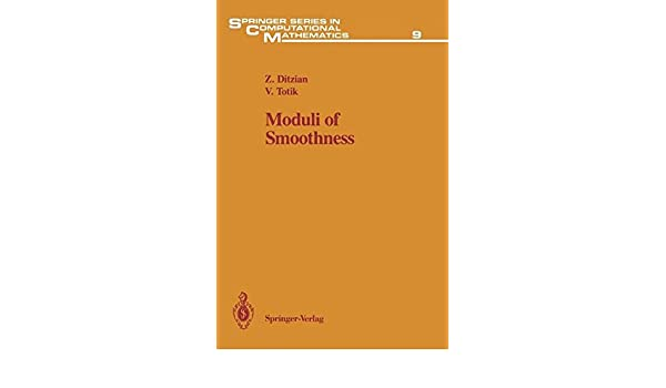 Moduli of Smoothness (Springer Series in Computational Mathematics) (v. 9)