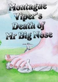Montegue Der Viper: Death von Mr. Big Nase - mörder mystery spiel für 6 spieler
