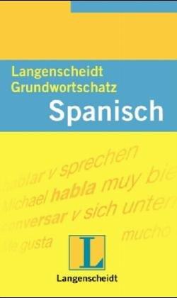 Langenscheidts Grundwortschatz Spanisch