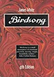 Birdsong, James P. White, 0916092305