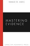 Mastering Evidence