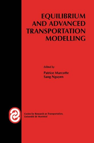 Equilibrium and Advanced Transportation Modelling (Centre for Research on Transportation)
