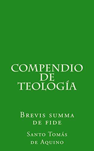 Compendio De Teologia Brevis Summa De Fide Spanish Edition Epub