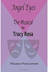 ANGEL EYES The Musical Paperback