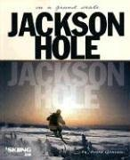 Jackson Hole: On a Grand Scale ebook