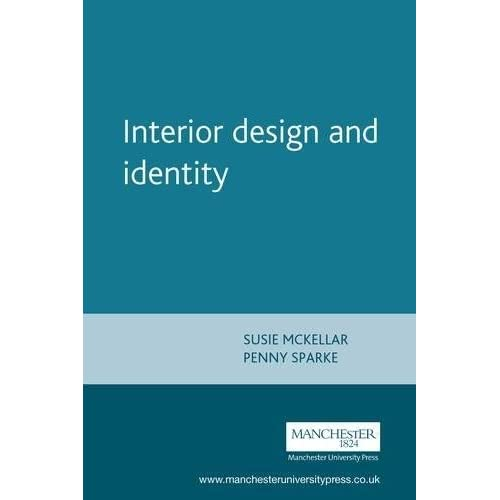 Interior Design and Identity (Studies in Design and Material Culture)