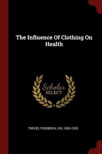 The Influence Of Clothing On Health PDF