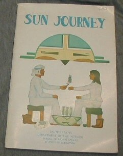 Sun journey, a story of Zuni Pueblo =: La jornada del sol (Indian life readers) (English and Spanish Edition) ()
