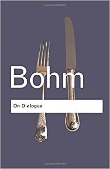 On Dialogue (Routledge Classics) (Volume 76)