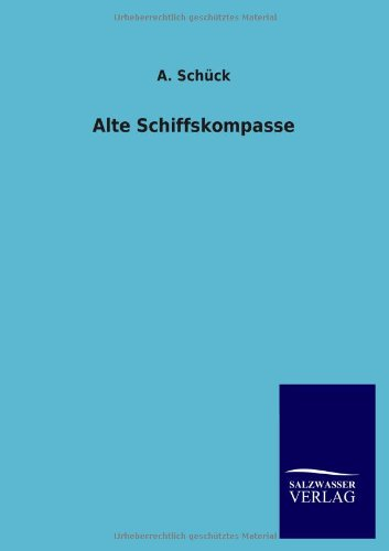 Alte Schiffskompasse (German Edition)