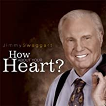 """Jimmy Swaggart, """"How about your Heart?"""""""