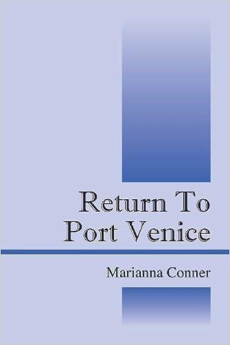 Return to Port Venice