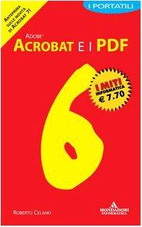 Adobe Acrobat 6 e i PDF. I portatili