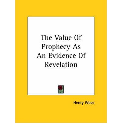 The Value of Prophecy as an Evidence of Revelation (Paperback) - Common pdf epub