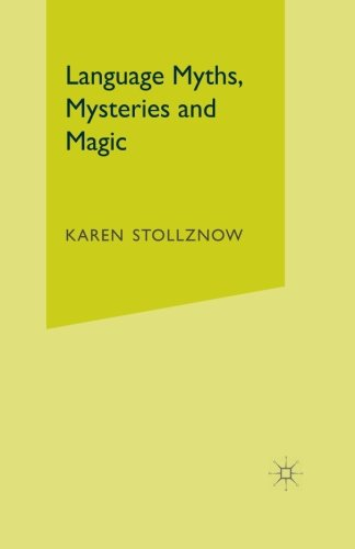 Language Myths, Mysteries and Magic by Palgrave Macmillan