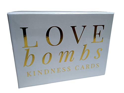 Love Bombs - 111 Gold Embossed Kindness Cards, Sincere Words of Appreciation, Compliments, Gratitude, Admiration & Encouragement to Strengthen Relationships & Overcome Shyness & Insecurity -