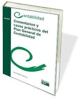COMENTARIOS Y CASOS PRÁCTICOS DEL PLAN GENERAL DE CONTABILIDAD