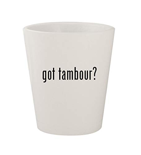 (got tambour? - Ceramic White 1.5oz Shot Glass)