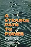 A Strange Path to Power, H. Beecher Hicks, 0940955423