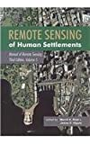 Remote Sensing of Human Settlements, Merrill K. Ridd and James D. Hipple, 1570830770