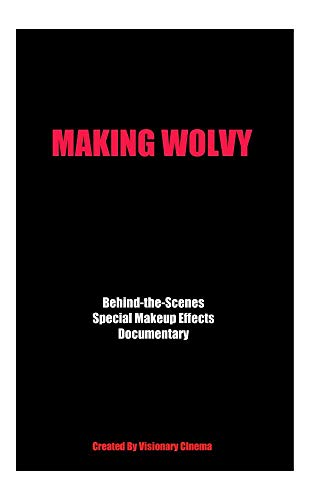 MAKING WOLVY -
