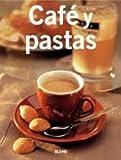 Cafe y Pastas, Blume, 848076502X