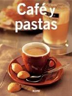 Café y pastas (Cocina tendencias series) (Spanish Edition)