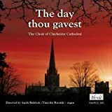 The Day Thou Gavest - Chichester Cathedral Choir