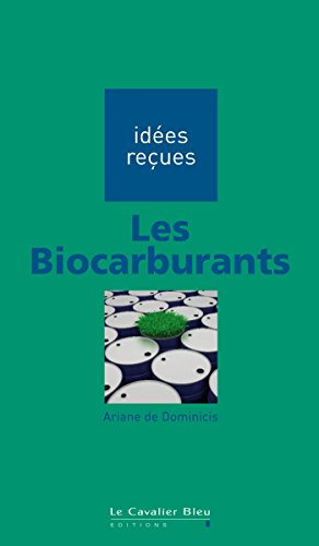 Les biocarburants Ariane de Dominicis