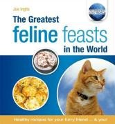 The Greatest Feline Feasts in the World (The Greatest Tips in the World) ebook