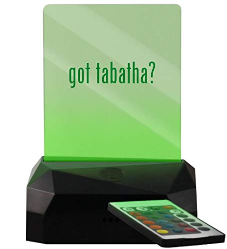 got Tabatha? - LED USB Rechargeable Edge Lit Sign