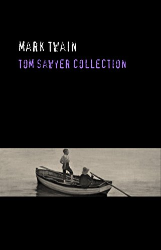Mark Twain: Tom Sawyer Collection (English Edition)